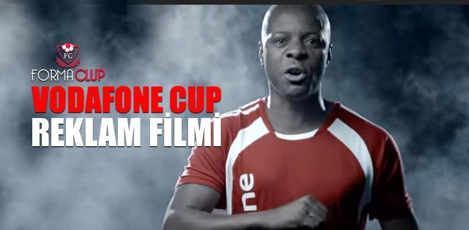 Vodafone Cup Reklam Filmi